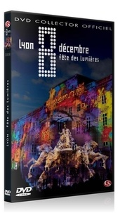 Christian Salès - Lyon 8 décembre, fête des Lumières 2008 - DVD vidéo.