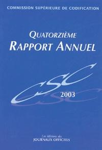 CSC - Commission Supérieure de Codification - Quatorzième rapport annuel.