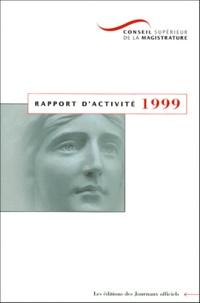 Conseil supérieur de la magistrature - Rapport dactivité 1999.pdf