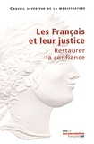 CSM - Les Français et leur justice - Restaurer la confiance.
