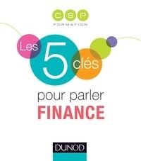 CSP - Les 5 clés pour parler Finance.