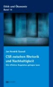 CSR zwischen Rhetorik und Nachhaltigkeit - Wie effektive Regulation gelingen kann.