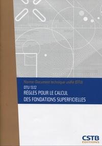 Ucareoutplacement.be DTU 13.12 Règles pour le calcul des fondations superficielles Image