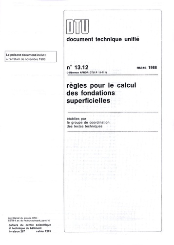 CSTB - DTU 13.12 Règles pour le calcul des fondations superficielles.