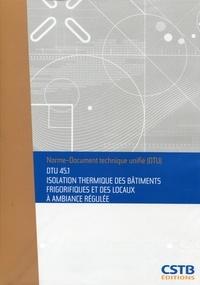 Checkpointfrance.fr DTU 45.1 Isolation thermique des bâtiments frigorifiques et locaux à ambiance régulée. Nouvelle formule Image