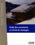 CSTB - Guide des couvertures en climat de montagne.