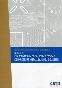 NF DTU 31.3 Charpentes en bois assemblées par connecteurs métalliques ou goussets.pdf