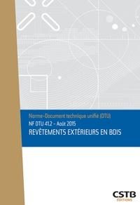 NF DTU 41.2 - Revêtements extérieurs en bois - Edition août 2015.pdf