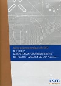 Galabria.be NF DTU 60.32 Canalisations en polychlorure de vinyle non plastifié - Evacuation des eaux pluviales. Nouvelle formule Image