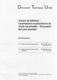 CSTB - NF DTU 60.32 - Travaux de bâtiment - Canalisations en polychlorure de vinyle non plastifié - Evacuation des eaux pluviales.