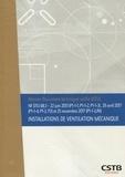 CSTB - NF DTU 68.3 Installations de ventilation mécanique.