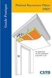 CSTB - Plafond Rayonnant Plâtre (PRP) - En application des Avis techniques et du DTU 25.41.