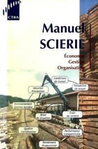 Manuel scierie - Economie, Gestion, Organisation. Pôle Bois Sciage Emballage.pdf