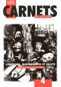CTEJ - Comédiens, marionnettes et objets dans le théâtre jeune public.