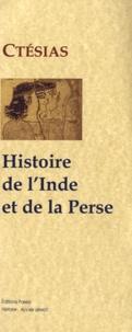 Ctésias - Histoire de l'Inde et de la Perse - Bibliothèque de Photius.