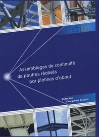 Assemblages de continuité de poutre réalisés par platines dabout - Guide de choix et de dimensionnement.pdf