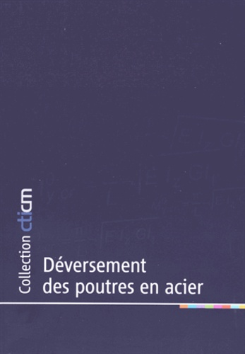 CTICM - Déversement des poutres en acier.