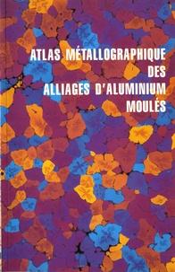 Atlas métallographique des alliages daluminium moulés.pdf