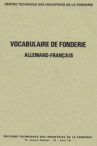 CTIF - Vocabulaire de fonderie français-allemand.