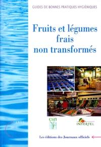 CTIFL - Fruits et légumes frais non transformés - Edition mai 1999.