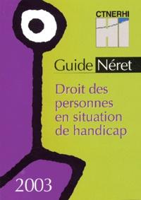 CTNERHI - Guide Néret - Droit des personnes en situation de handicap.