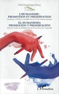 Galabria.be L'humanisme : promotion et préservation - La France et Cuba, les multiples facettes d'une histoire partagée Image