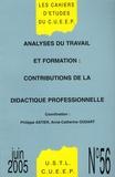 Philippe Astier et Anne-Catherine Oudart - Les Cahiers d'Etudes du CUEEP N° 56, Juin 2005 : Analyses du travail et formation : contributions de la didactique professionnelle.