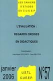Véronique Leclercq et Yves Reuter - Les Cahiers d'Etudes du CUEEP N° 57, Janvier 2006 : L'évaluation : regards croisés en didactiques.