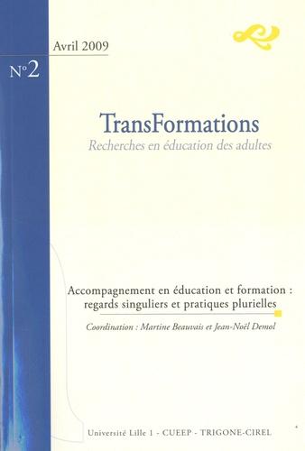 Martine Beauvais Azzaro - TransFormations N° 2 : Accompagnement en éducation et formation - Regards singuliers et pratiques plurielles.