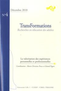 Marie-Christine Presse et Gérard Figari - TransFormations N° 4, Décembre 2010 : La valorisation des expériences personnelles et professionnelles.
