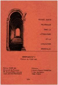 CUERMA - Voyage, quête, pèlerinage dans la littérature et la civilisation médiévales.