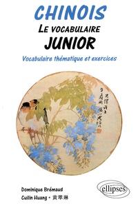 Chinois - Le vocabulaire junior, Vocabulaire thématique et exercices.pdf