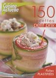 Cuisine Actuelle - 150 recettes petit prix.