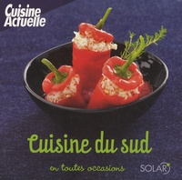 Cuisine Actuelle - Cuisine du Sud.