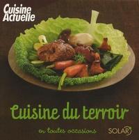 Cuisine Actuelle - Cuisine du terroir.