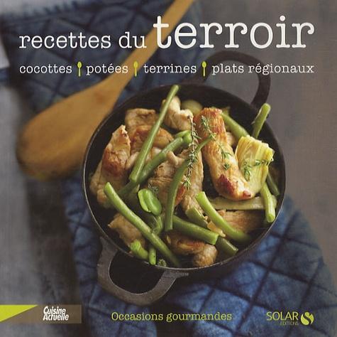 Cuisine Actuelle - Recettes du terroir.
