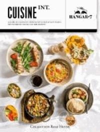 Cuisine Int. - Zehn Jahre kulinarische Überflieger im Restaurant Ikarus. Die weltbesten Köche und ihre Rezepte.