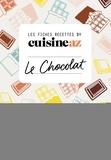 CuisineAZ - Les fiches recettes by CuisineAZ - Le chocolat.