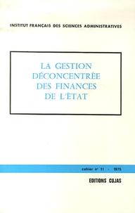 Jean Iehle et François Essig - IFSA N° 11 : La gestion déconcentrée des finances de l'Etat.