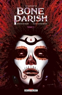 Cullen Bunn et Jonas Scharf - Bone Parish Tome 2 : .