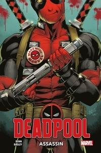 Cullen Bunn - Deadpool : Assassin.