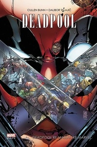 Cullen Bunn et Dalibor Talajic - Deadpool  : Deadpool re-massacre Marvel.