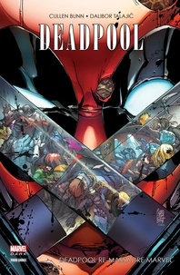 Cullen Bunn - Deadpool - Deadpool re-massacre Marvel.