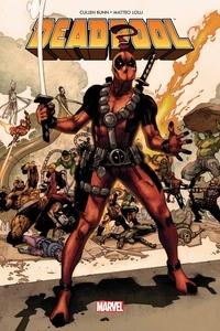 Cullen Bunn et Matteo Lolli - Deadpool  : Guerres très très secrètes.