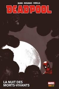 Cullen Bunn - Deadpool : La nuit des morts-vivants.