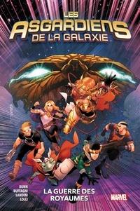 Cullen Bunn et Matteo Buffagni - Les Asgardiens de la galaxie Tome 2 : La guerre des royaumes.