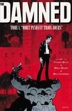 "Cullen Bunn et Brian Hurtt - The Damned Tome 1 : ""Mort pendant trois jours""."