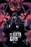 Cullen Bunn et Brian Hurtt - The Sixth Gun Tome 7 : Boot Hill.