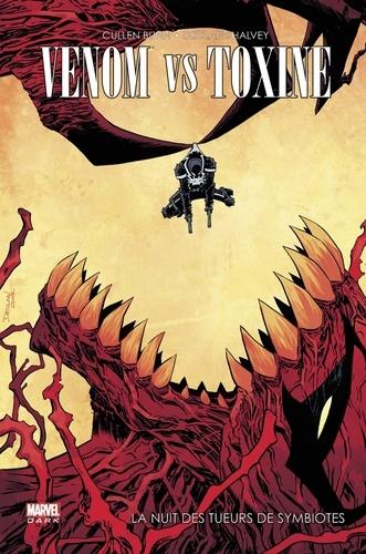 Cullen Bunn et Declan Shalvey - Venom - Venom vs Toxin.
