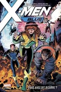 Cullen Bunn et Jorge Molina - X-Men Blue Tome 1 : Vous avez dit bizarre ?.